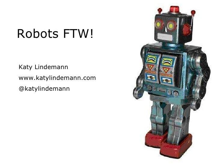 Interesting 2009 - Robots FTW