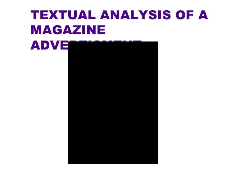 TEXTUAL ANALYSIS OF A MAGAZINE ADVERTISMENT