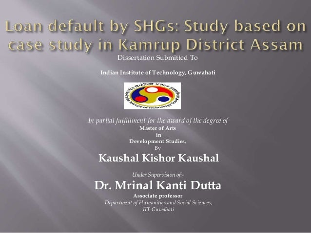 loan default by SHGs,, study based on case study