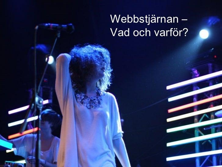 2011-06-07 Webbstjärnan –  Vad och varför?