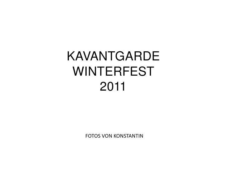 Kavantgarde Winterfest 2011