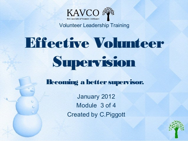 KAVCO VOLUNTEER LEADERSHIP MODULE THREE SUPERVISION