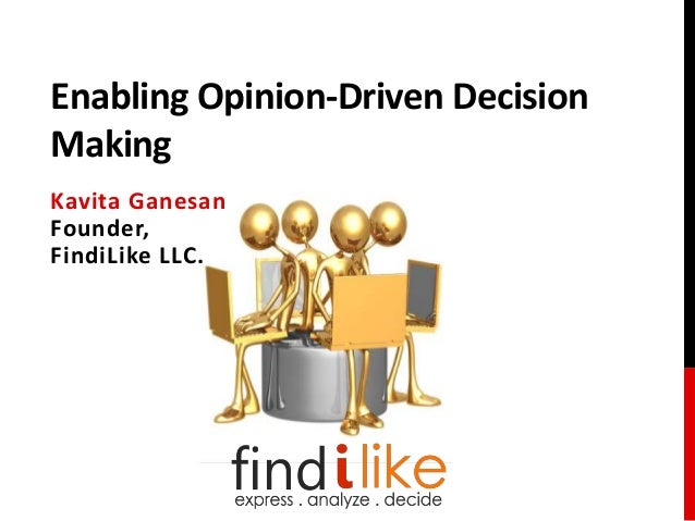 Enabling Opinion-Driven Decision Making - Sentiment Analysis Innovation Summit