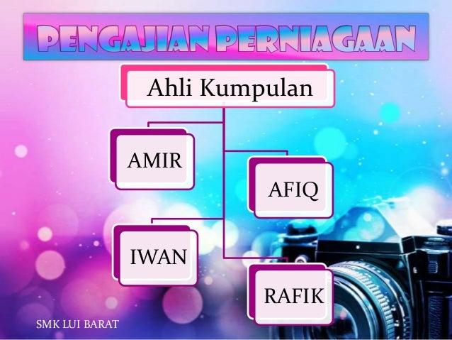 Ahli Kumpulan AMIR IWAN AFIQ RAFIK SMK LUI BARAT