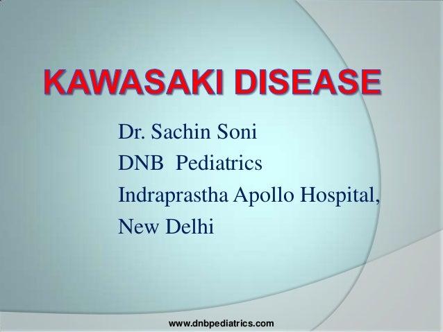 Dr. Sachin Soni DNB Pediatrics Indraprastha Apollo Hospital, New Delhi  www.dnbpediatrics.com
