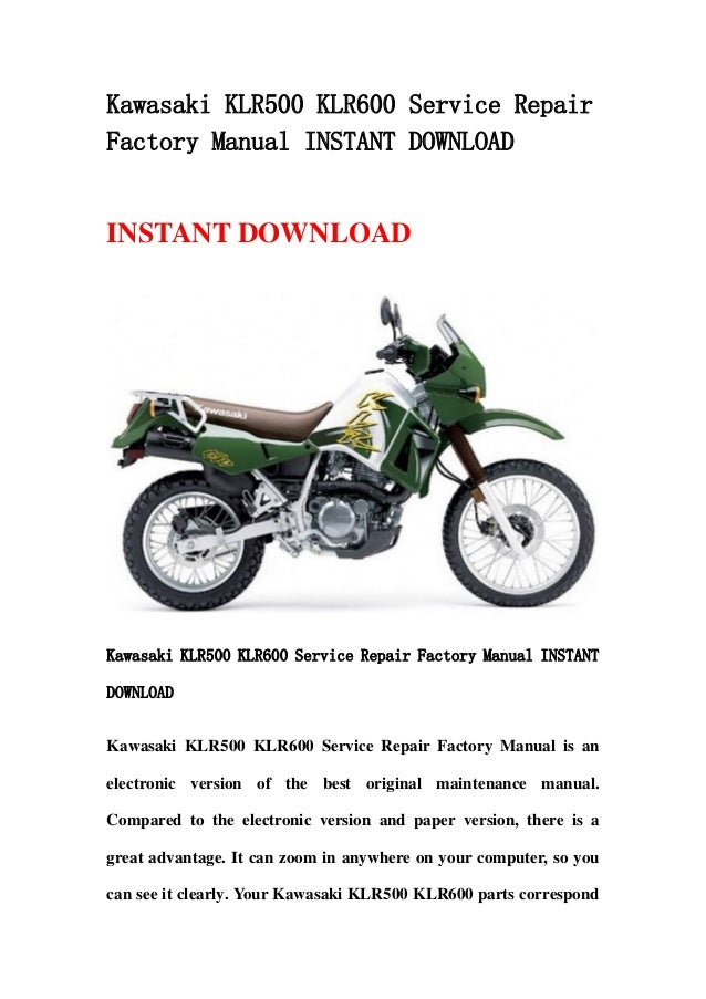 Kawasaki KLR500 KLR600 Service RepairFactory Manual INSTANT DOWNLOADINSTANT DOWNLOADKawasaki KLR500 KLR600 Service Repair ...