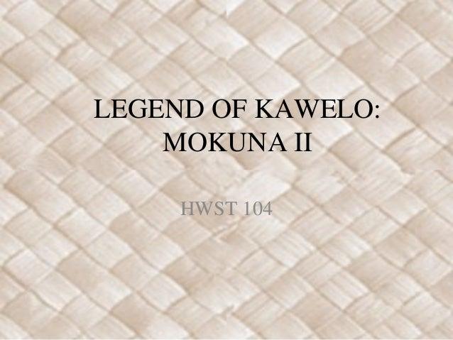 Kawelo (Ch 2)