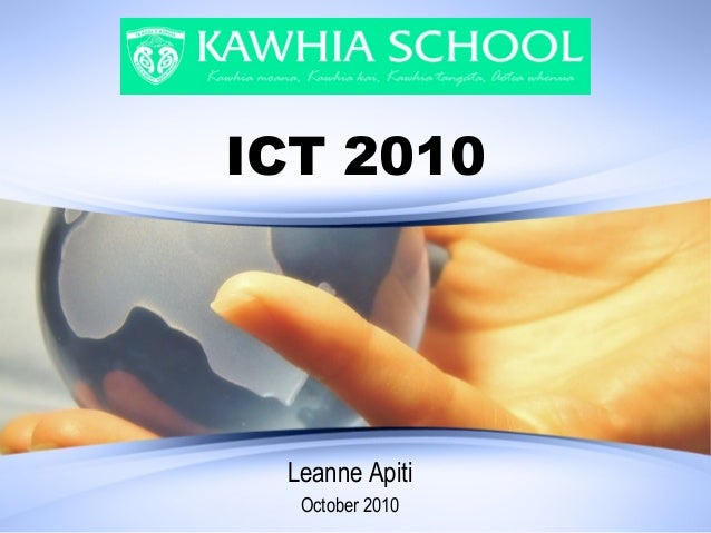 ICT 2010 Leanne Apiti October 2010