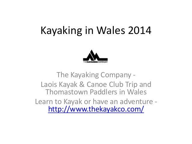 Kayaking in wales 2014