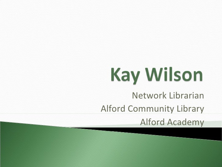 Network Librarian Alford Community Library Alford Academy