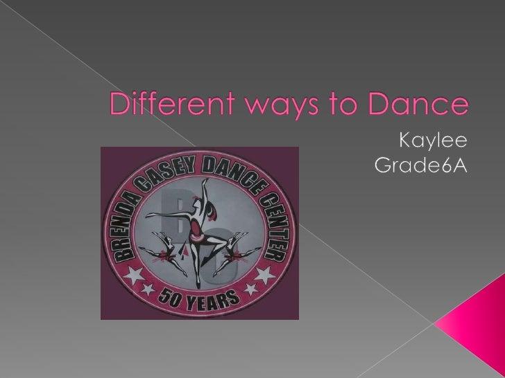 Kaylee Bates Different Ways To Dance2