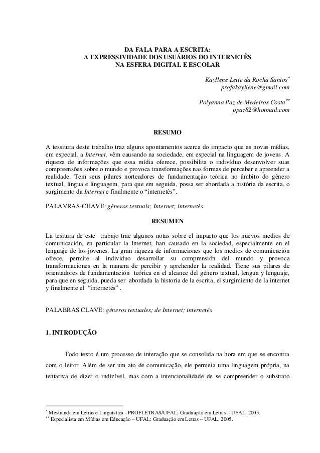 DA FALA PARA A ESCRITA: A EXPRESSIVIDADE DOS USUÁRIOS DO INTERNETÊS NA ESFERA DIGITAL E ESCOLAR Kayllene Leite da Rocha Sa...