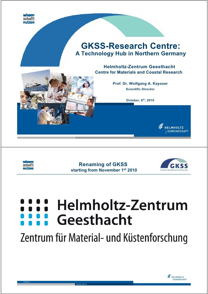 GKSS-Research Centre:            A Technology Hub in Northern Germany                            Helmholtz-Zentrum Geestha...