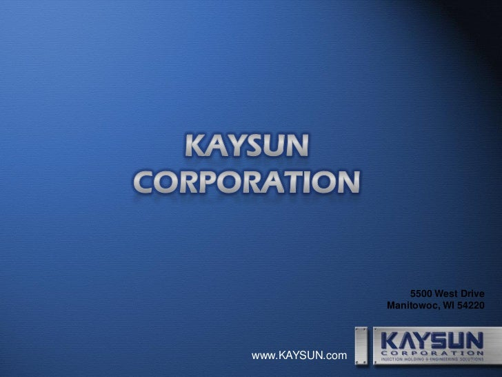 Kaysun overview