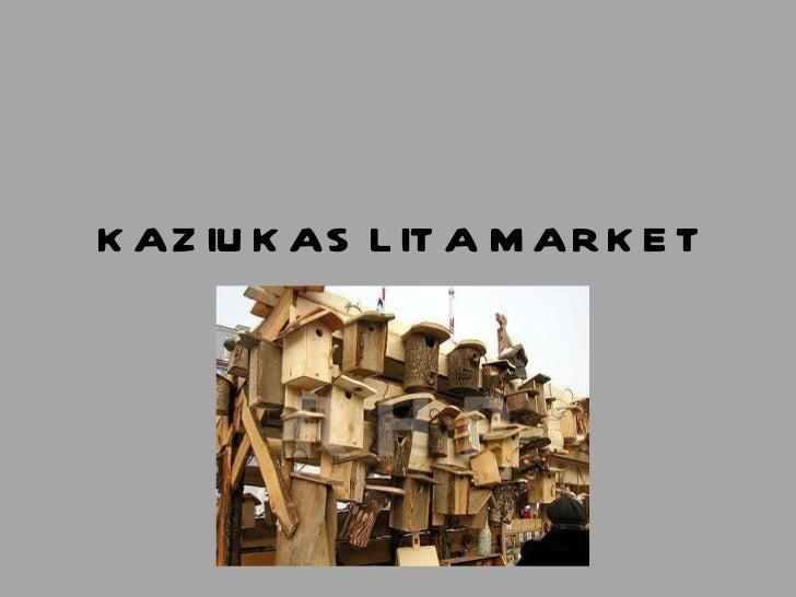 Kaziukas lita market