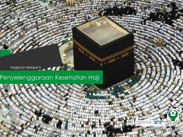 KB 3 Kebijakan Penyelenggaraan Kesehatan Haji