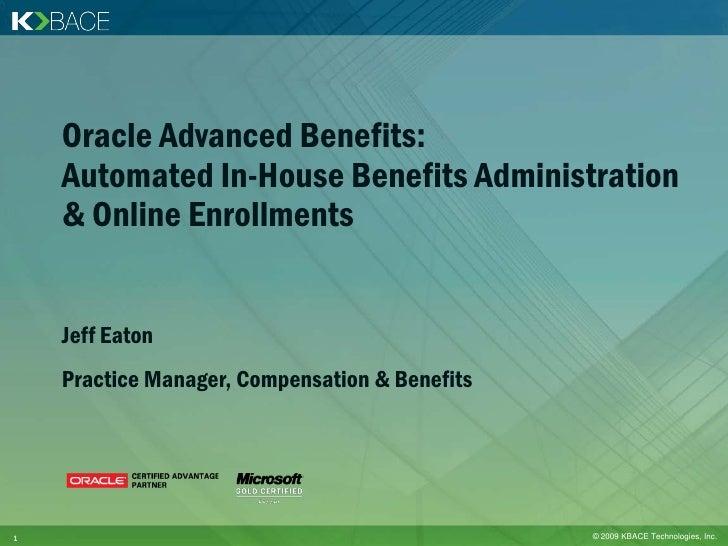 Oracle Advanced Benefits Webinar Slides