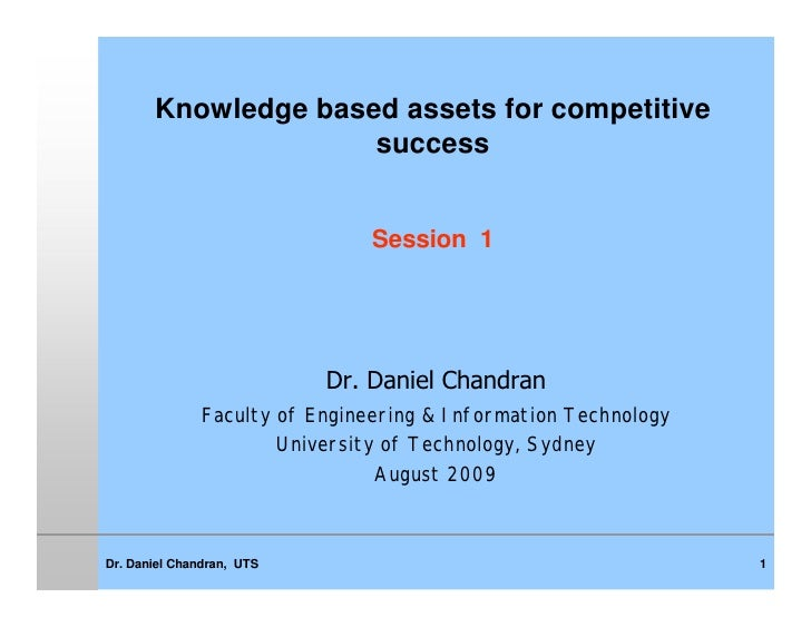 Knowledge based assets for competitive                      success                                   Session 1           ...