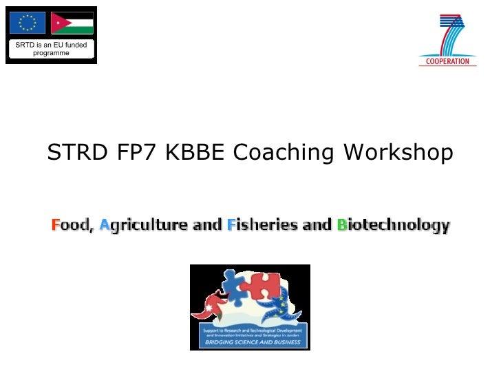 STRD FP7 KBBE Coaching Workshop