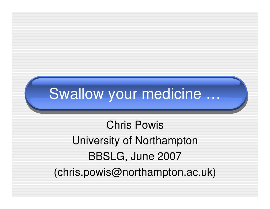 Swallow Your Medicine