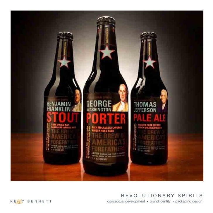 REVOLUTIONARY SPIRITS K E   Y   B E N N E T T   conceptual development   •   brand identity   •   packaging design