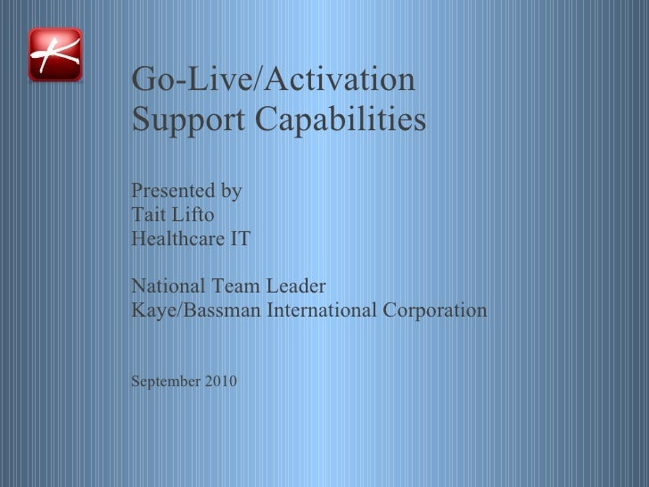 Go Live / Activation - KBIC HIT Capabilities - Tait Lifto