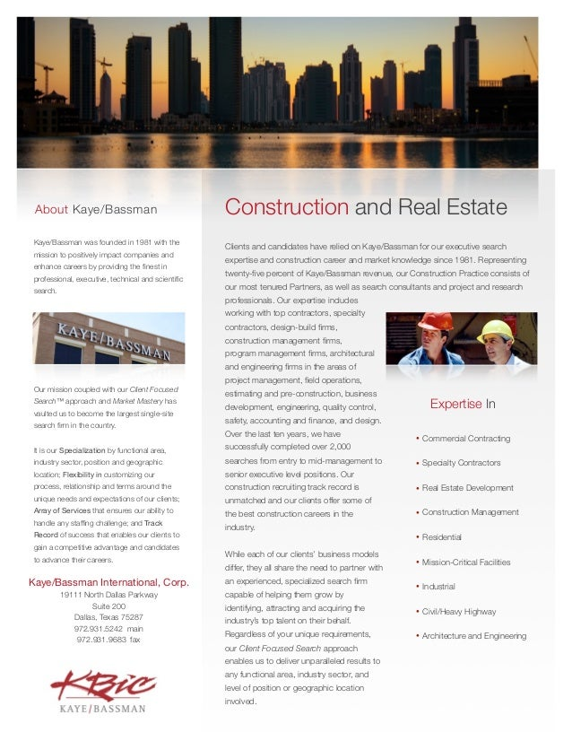 About Kaye/Bassman                                 Construction and Real Estate Kaye/Bassman was founded in 1981 with the ...