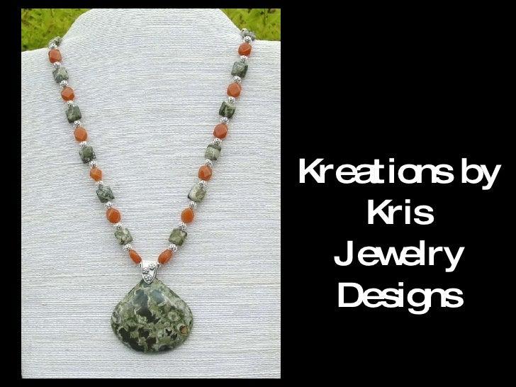 Kreations by Kris Jewelry Designs