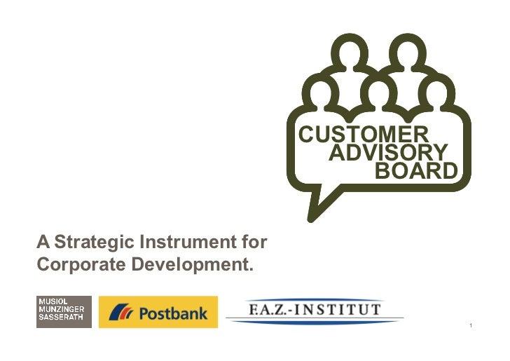 CUSTOMER                               ADVISORY                                  BOARDA Strategic Instrument forCorporate ...
