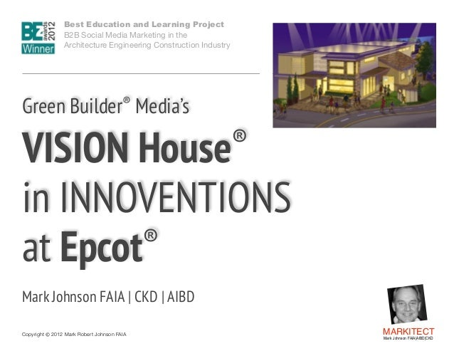 Green Builder Media's VISION House in INNOVENTIONS at Epcot