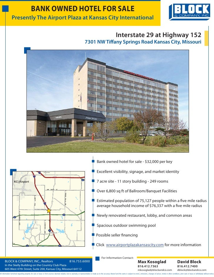 BANK OWNED HOTEL FOR SALE                 Presently The Airport Plaza at Kansas City International                        ...
