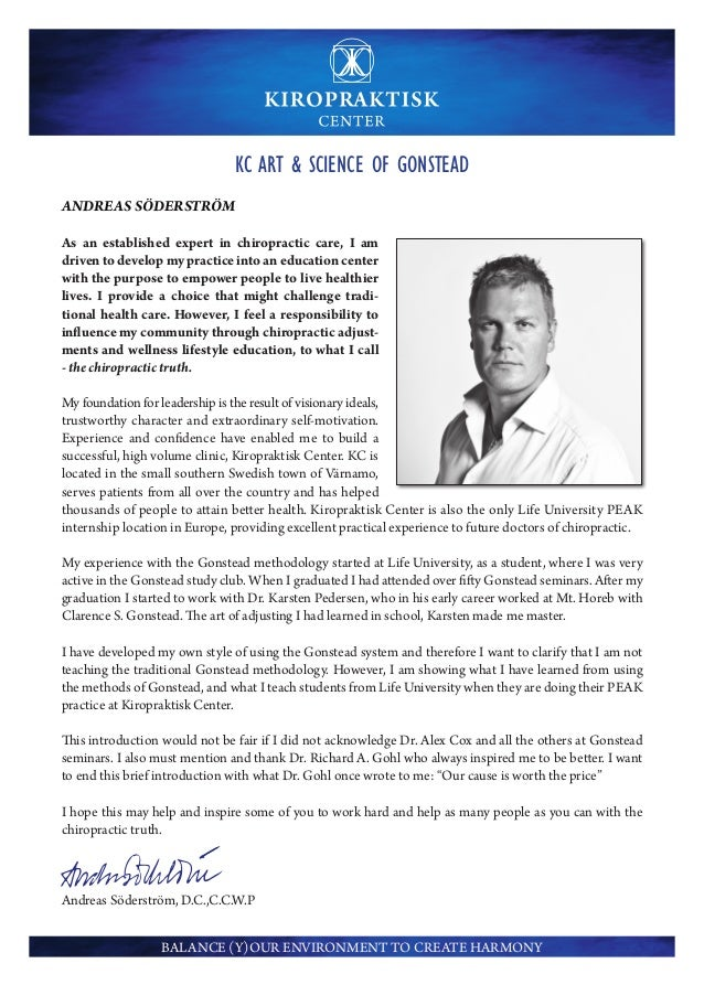 KC ART & SCIENCE OF GONSTEADANDREAS SÖDERSTRÖMAs an established expert in chiropractic care, I amdriven to develop my prac...