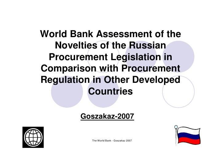 World Bank Assessment of the  Novelties of the Russian Procurement Legislation inComparison with ProcurementRegulation in ...