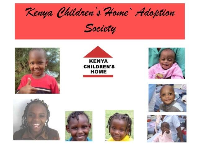 Kenya Children's Home` Adoption Society