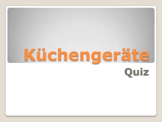 Küchengeräte Quiz