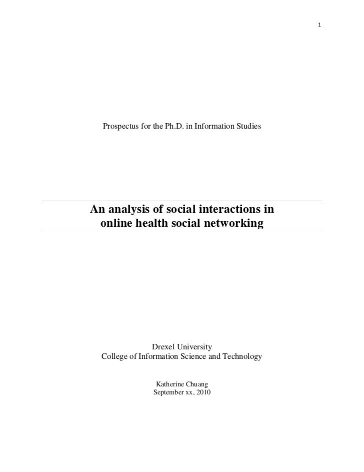 1       Prospectus for the Ph.D. in Information Studies    An analysis of social interactions in     online health social ...