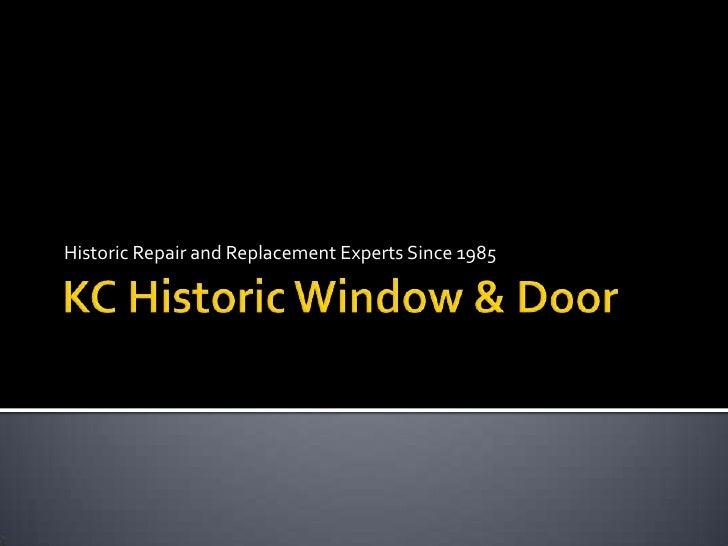 KC Historic Window & Door