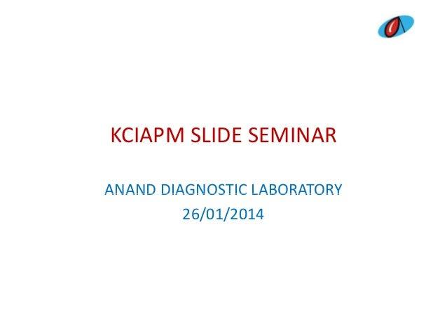 Kciapm slide seminar 2014 presentation