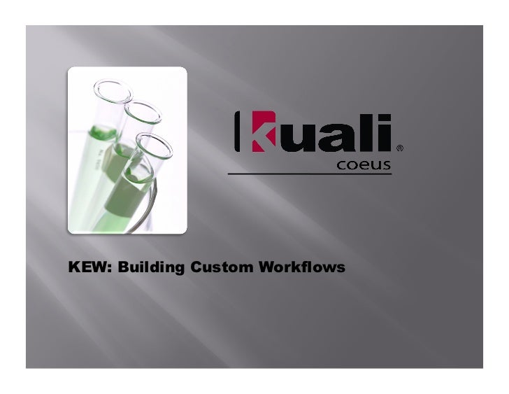KEW: Building Custom Workflows