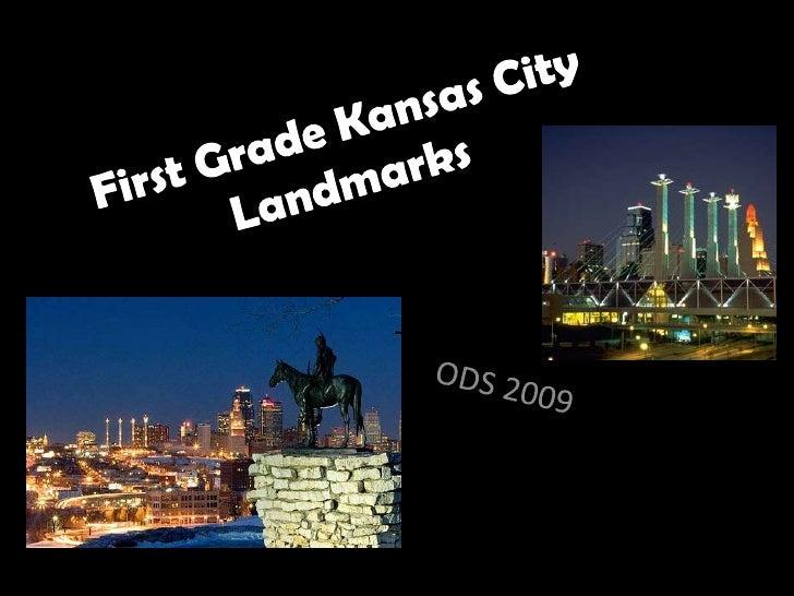 First Grade Kansas City Landmarks<br />ODS 2009<br />