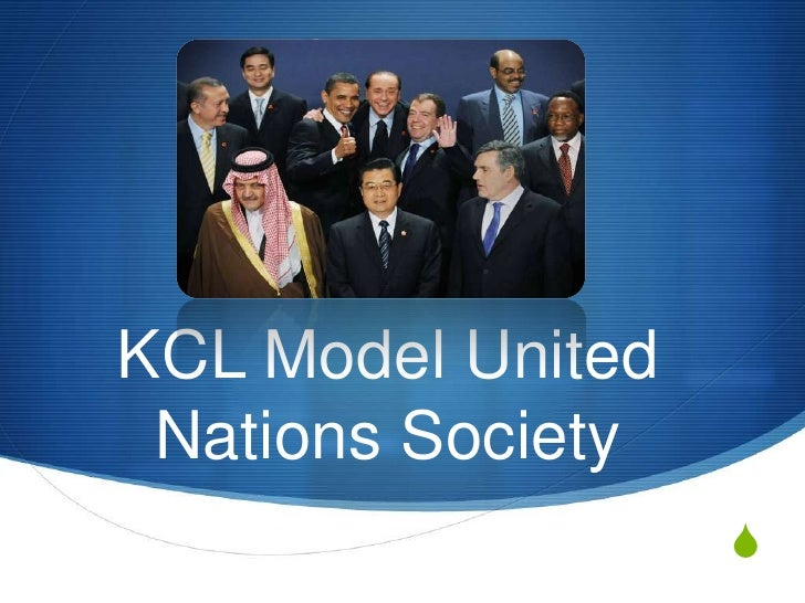 KCL Model United Nations Society                   S