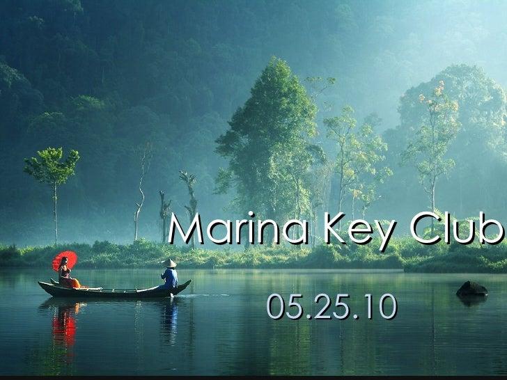 Marina Key Club 05.25.10