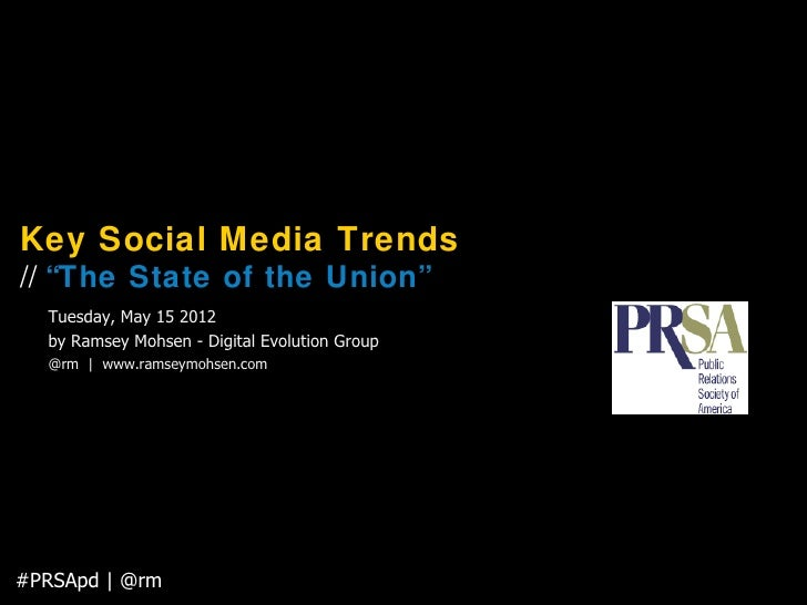 """Key Social Media Trends: """"The State of the Union"""" for #PRSA of Kansas City"""