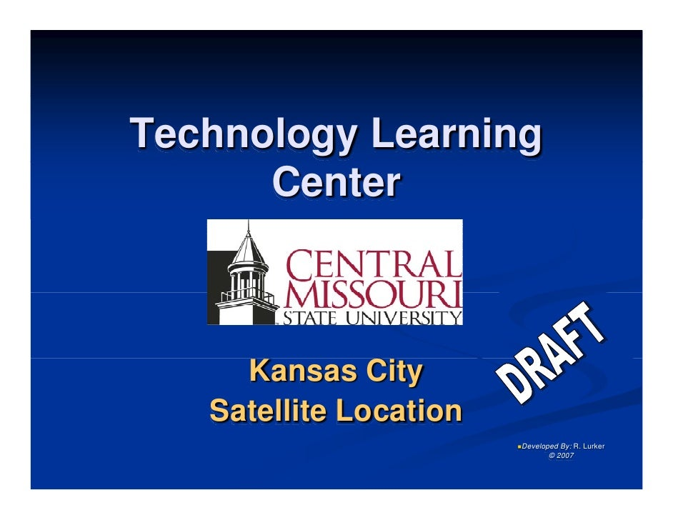 Technology Learning Center - Kansas City Satellite Location