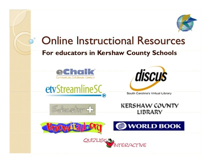 Online Instructional Resources For d F educators in Kershaw C             i K h      County Schools                       ...