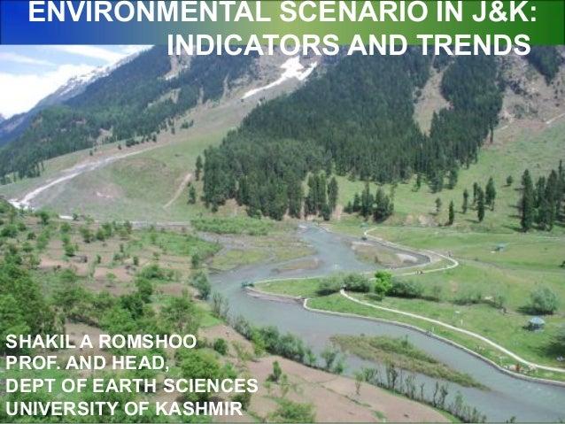 Environmental Scenario of Jammu and Kashmir: Indicators and Trends