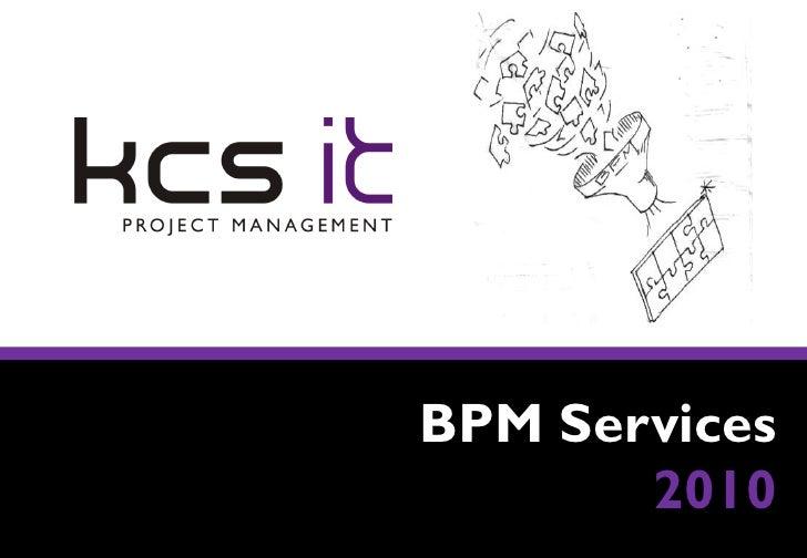 BPM Services        2010