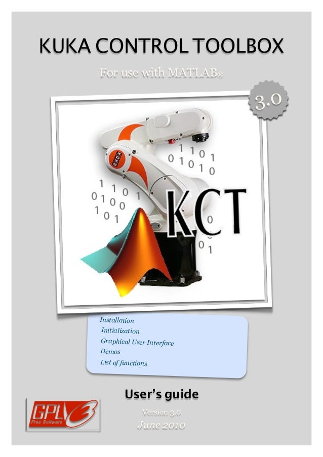 KUKA CONTROL TOOLBOX    For use with MATLAB®                                    3.0    Installation     Initialization    ...