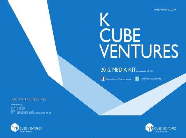 K Cube Ventures 2012 Media Kit