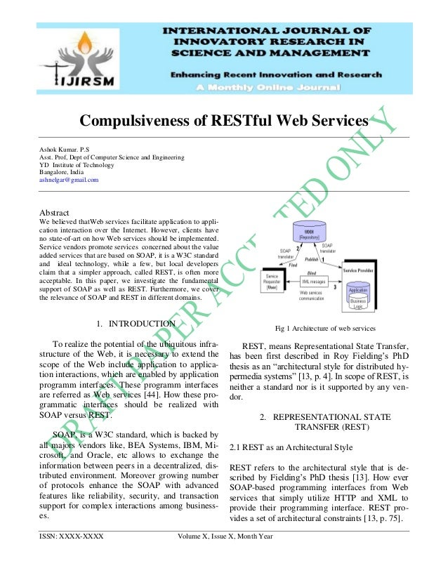 ISSN: XXXX-XXXX Volume X, Issue X, Month Year Compulsiveness of RESTful Web Services Ashok Kumar. P.S Asst. Prof, Dept of ...